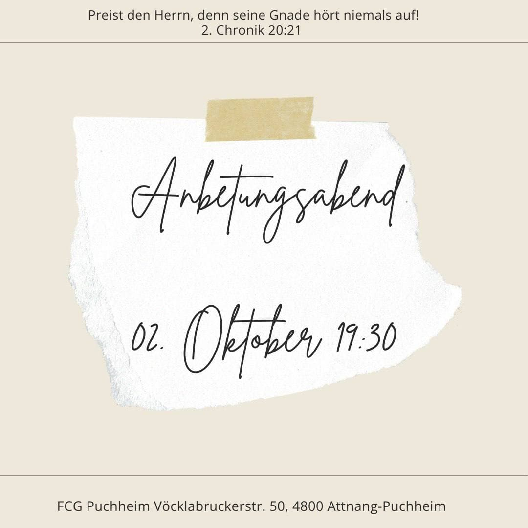 Read more about the article Anbetungsabend – 2. Oktober 19:30 Uhr